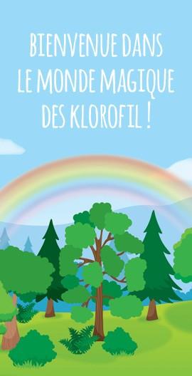 Bienvenue dans le monde magique des Klorofil